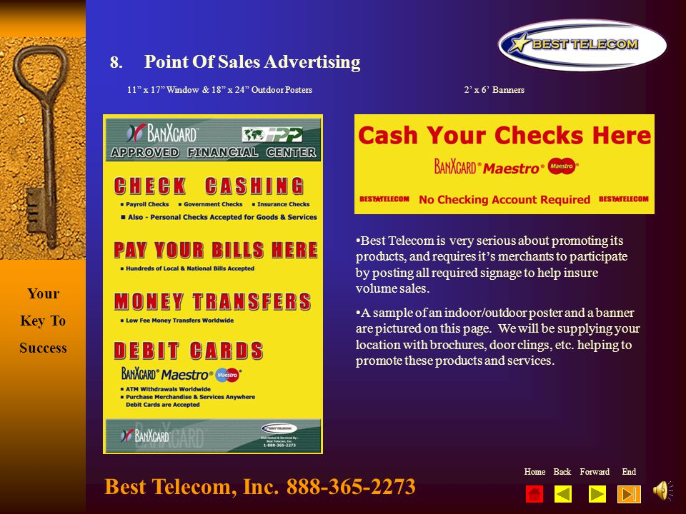 Best Telecom, Inc. 888-365-2273 8. Point Of Sales Advertising