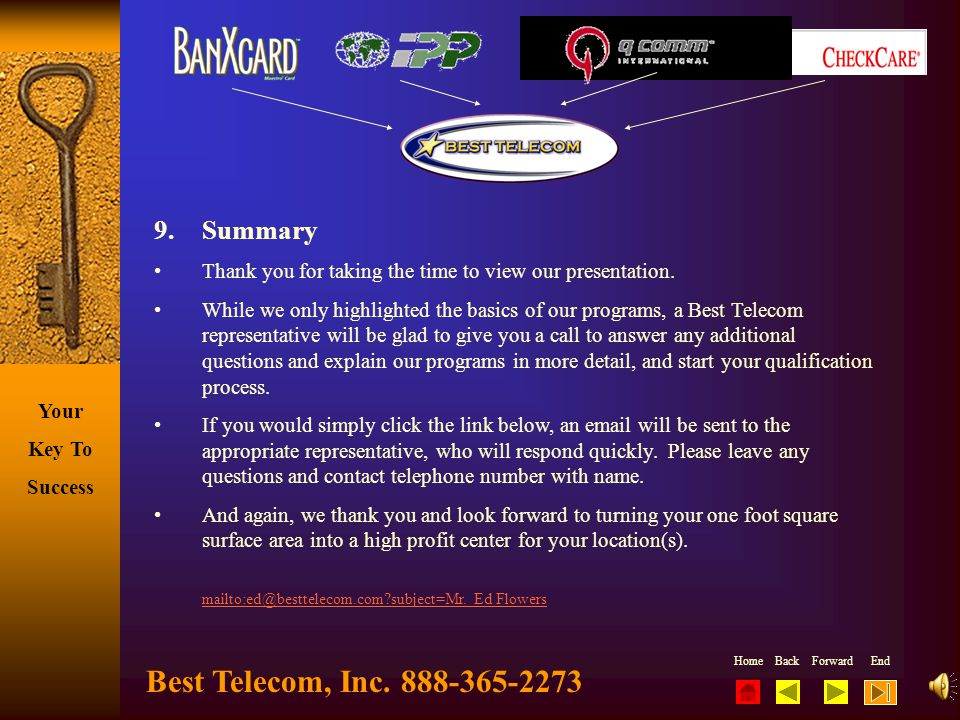Best Telecom, Inc. 888-365-2273 9. Summary