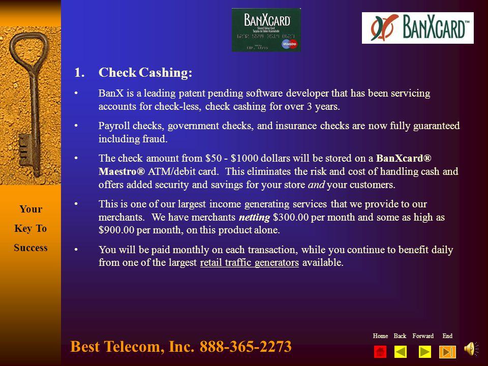 Best Telecom, Inc. 888-365-2273 Check Cashing: