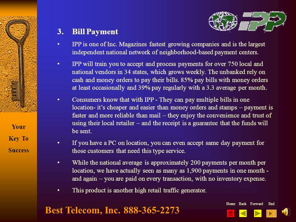 Best Telecom, Inc. 888-365-2273 3. Bill Payment