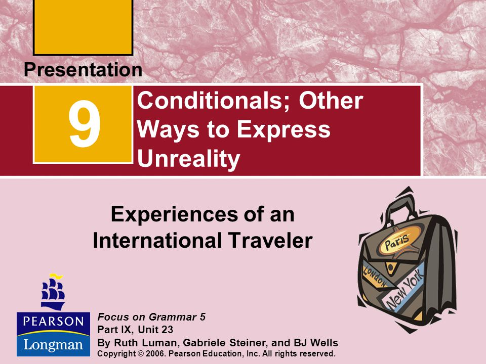 Conditionals; Other Ways to Express Unreality