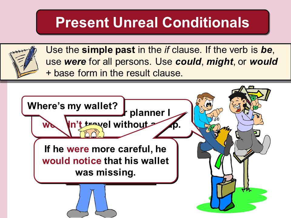 Present Unreal Conditionals