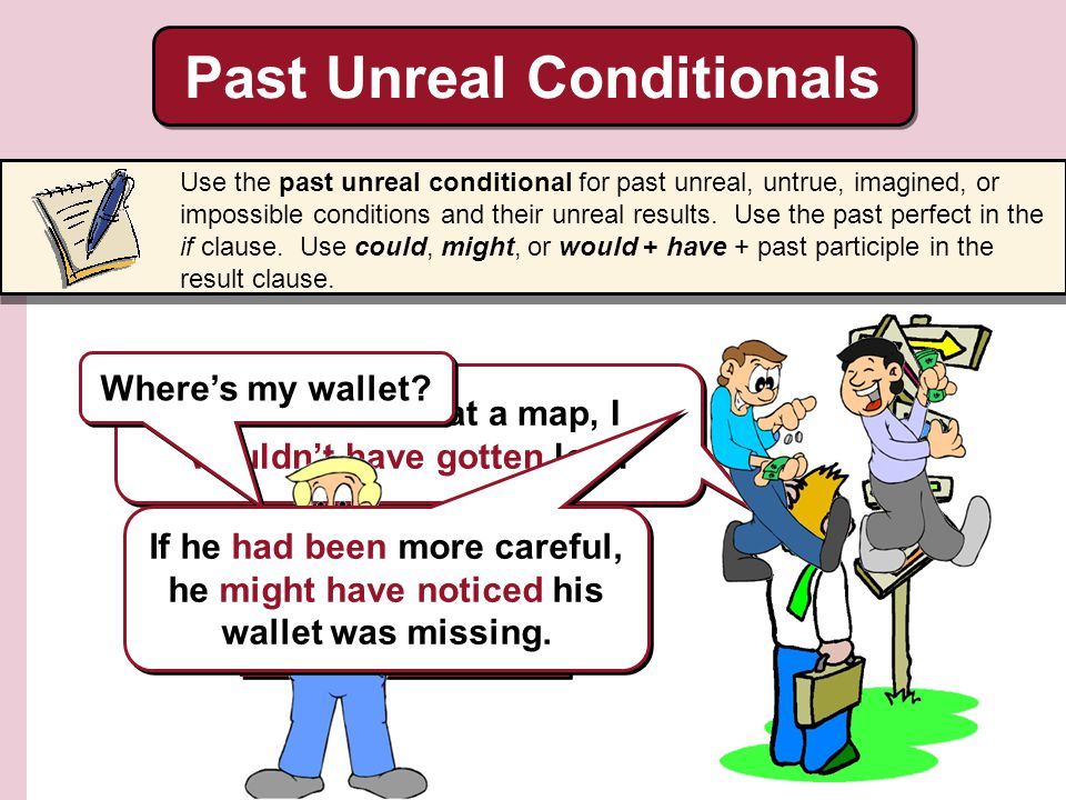 Past Unreal Conditionals