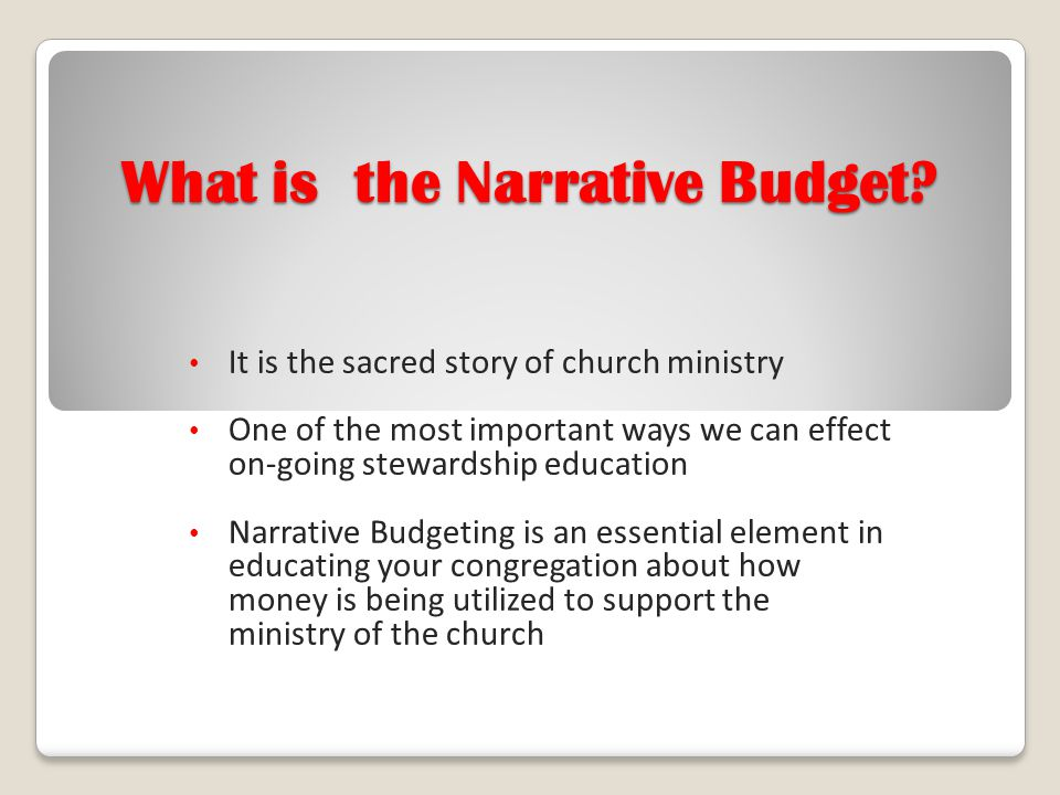 What is the Narrative Budget