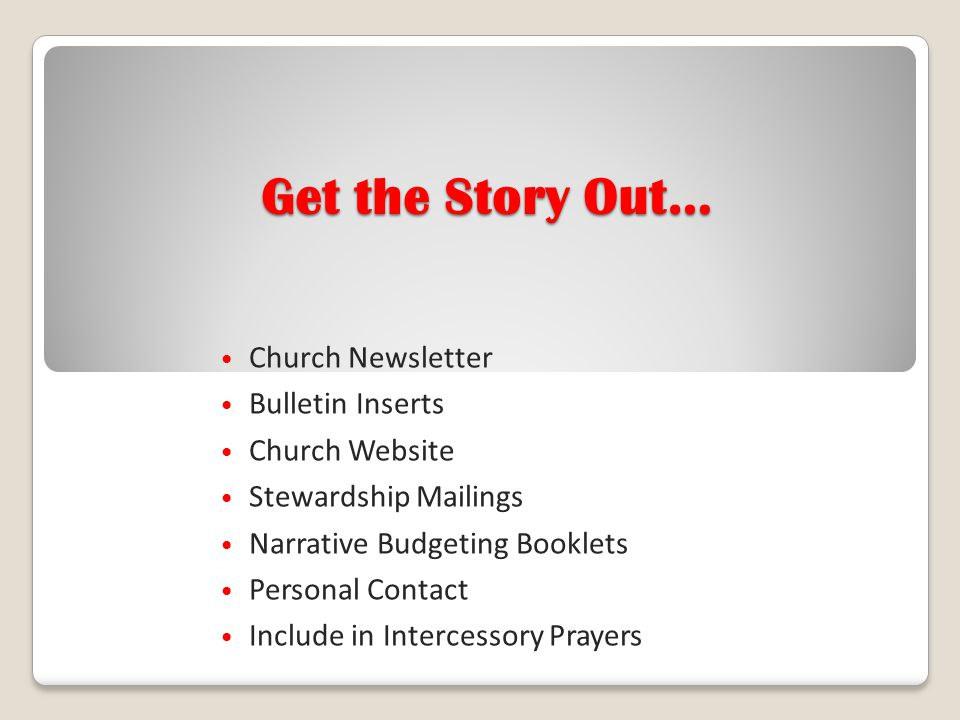 Get the Story Out… Church Newsletter Bulletin Inserts Church Website