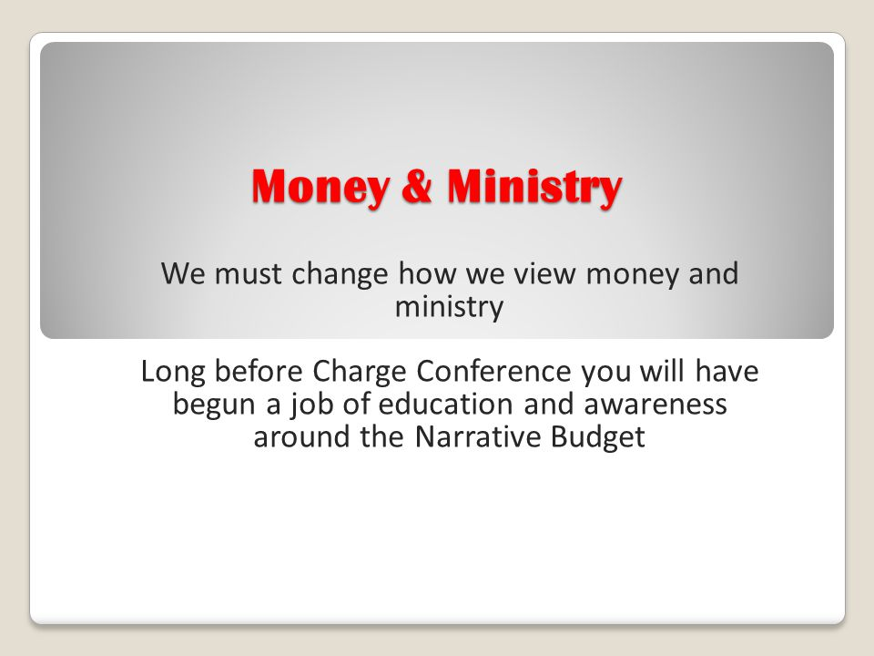 We must change how we view money and ministry