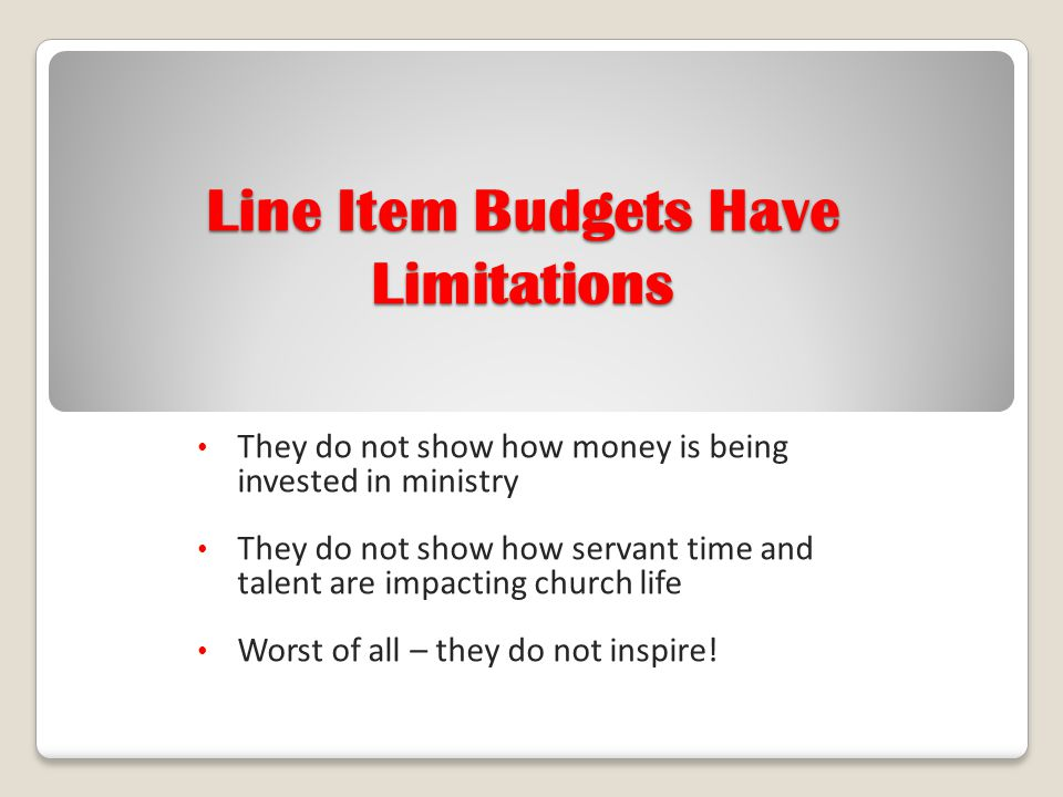 Line Item Budgets Have Limitations