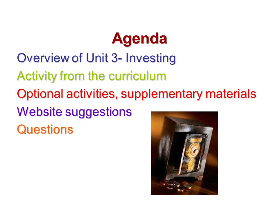 Agenda Overview of Unit 3- Investing Activity from the curriculum
