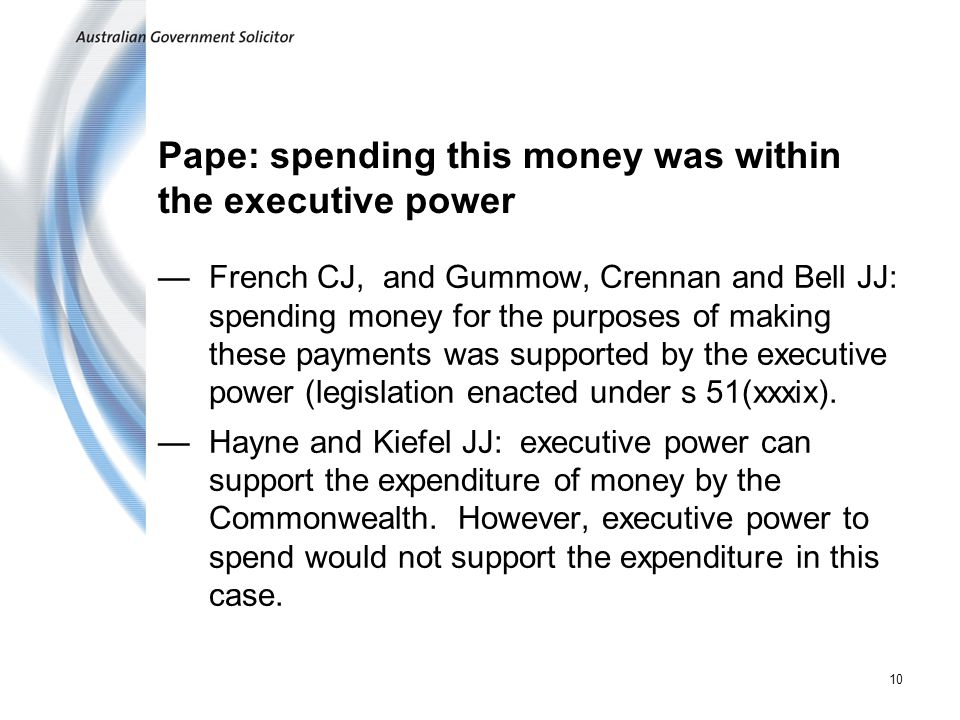 Pape: spending this money was within the executive power