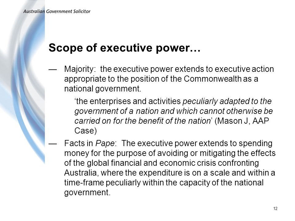 Scope of executive power…