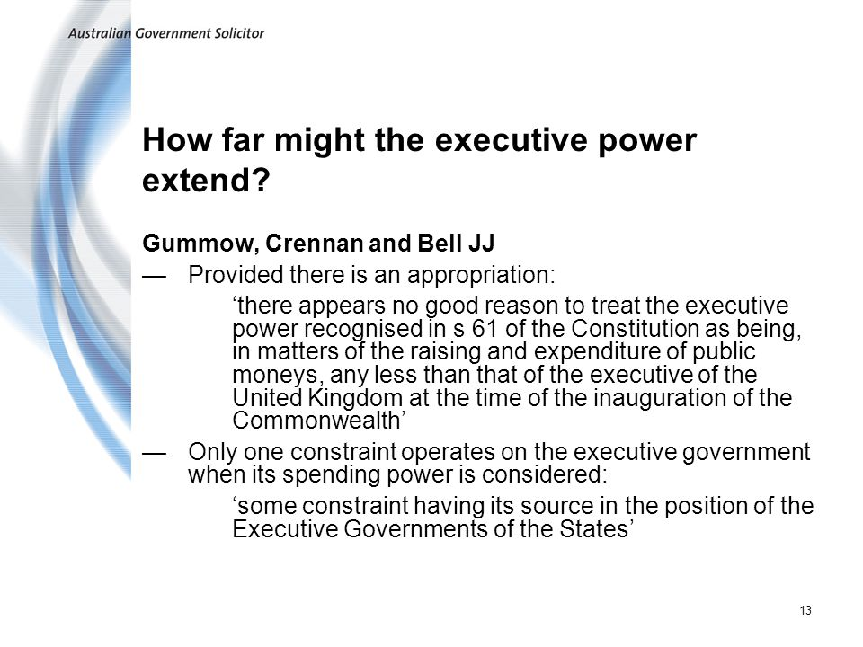 How far might the executive power extend