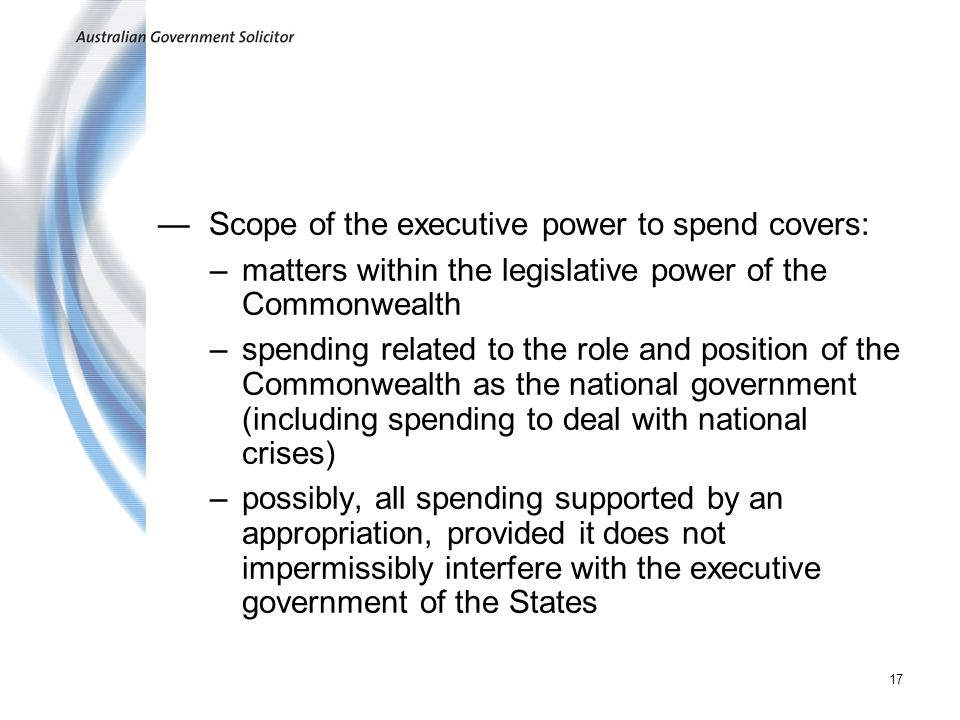 Scope of the executive power to spend covers:
