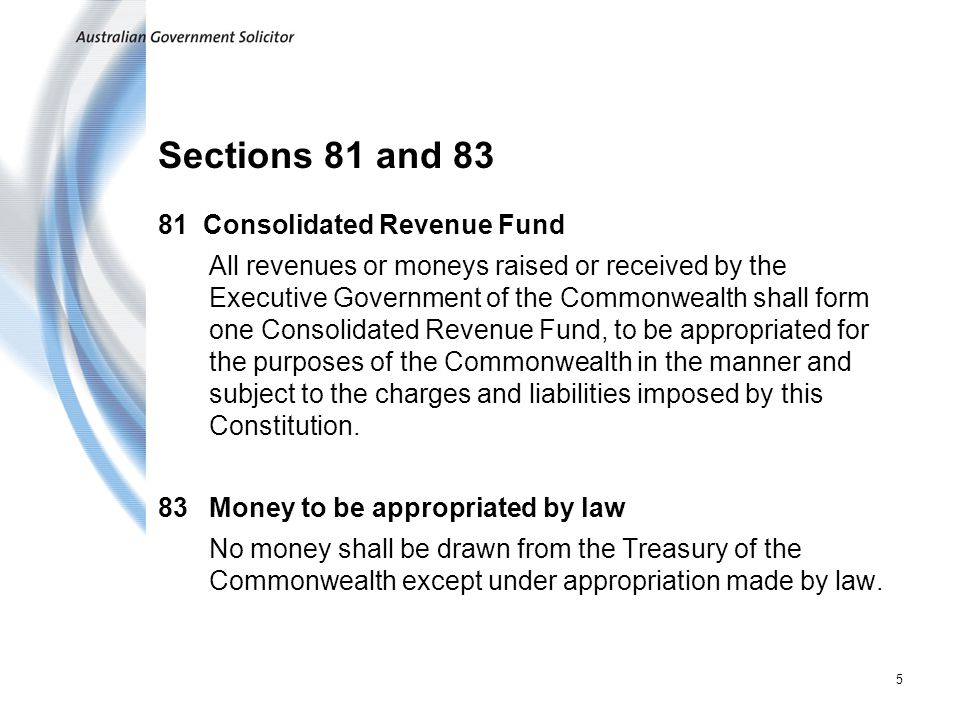 Sections 81 and 83 81 Consolidated Revenue Fund