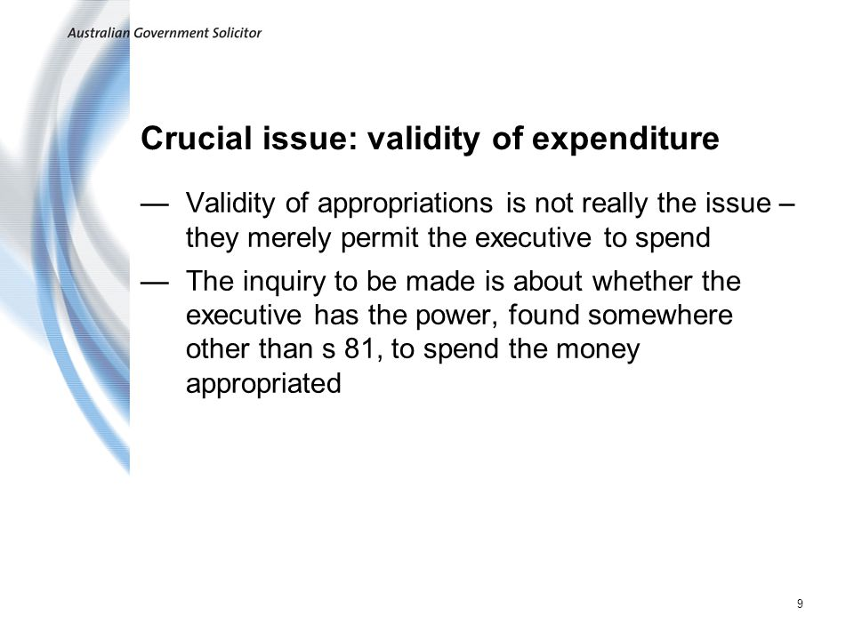 Crucial issue: validity of expenditure