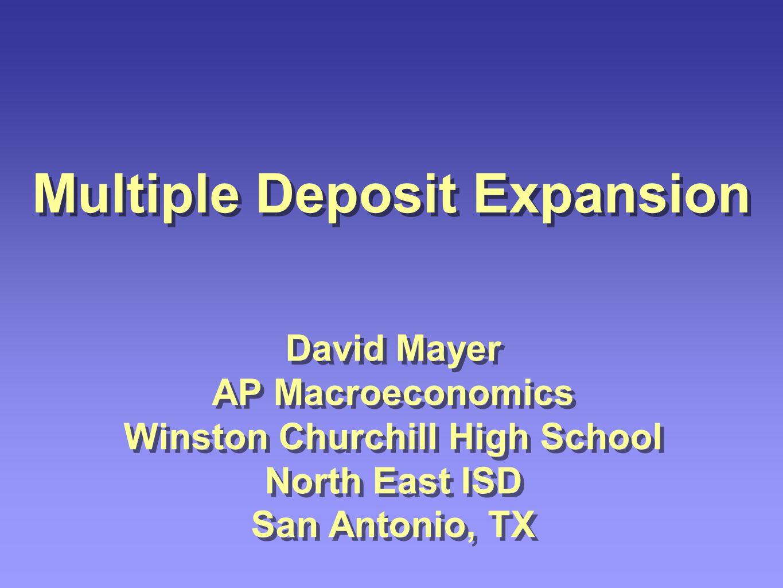 Multiple Deposit Expansion