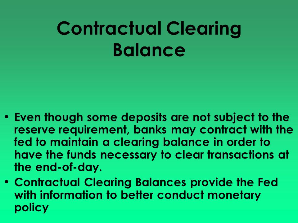 Contractual Clearing Balance