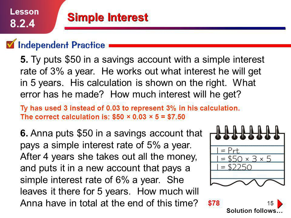 Simple Interest 8.2.4 Independent Practice