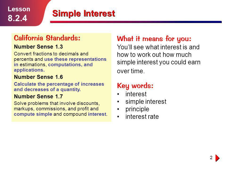 8.2.4 1.1.1 Simple Interest California Standards: