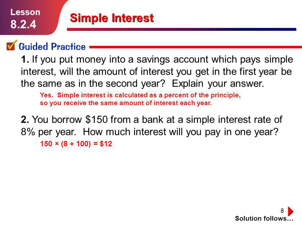 Simple Interest 8.2.4 1.1.1 Guided Practice