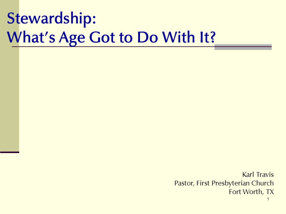 Stewardship: What's Age Got to Do With It