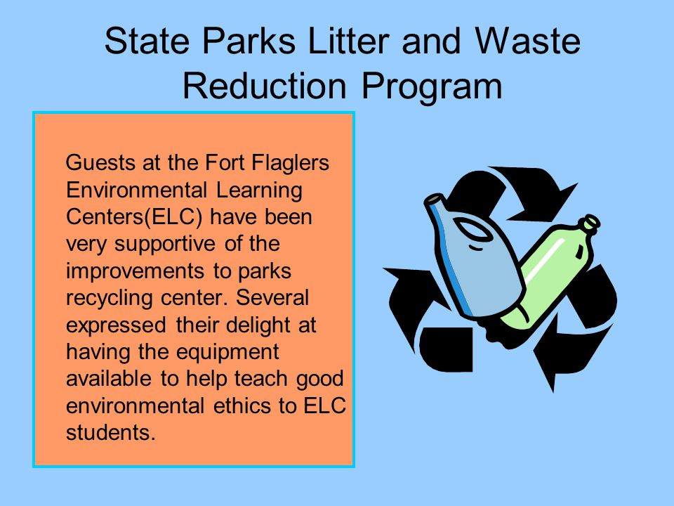 State Parks Litter and Waste Reduction Program