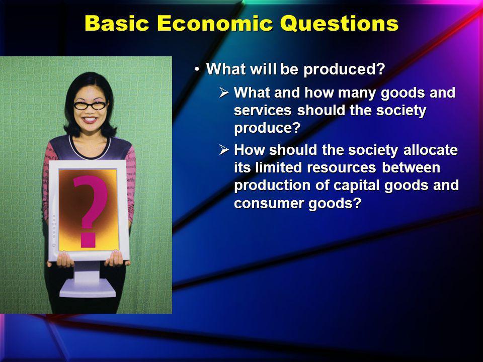 Basic Economic Questions