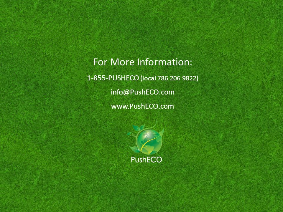 For More Information: PUSHECO (local )