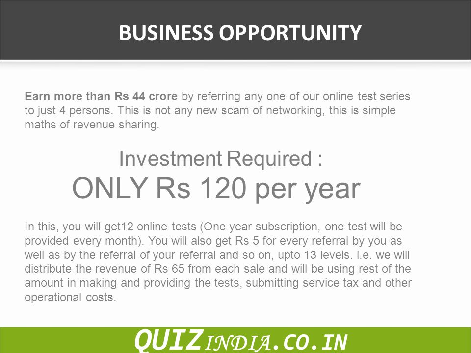 QUIZINDIA.CO.IN BUSINESS OPPORTUNITY Investment Required :