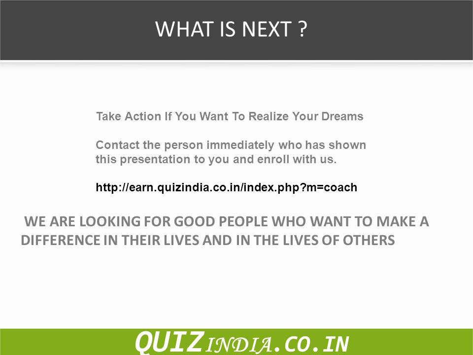 QUIZINDIA.CO.IN WHAT IS NEXT