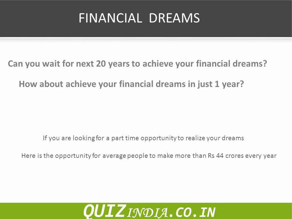 QUIZINDIA.CO.IN FINANCIAL DREAMS