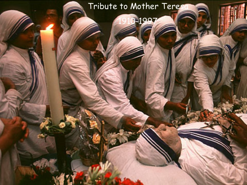 Tribute to Mother Teresa