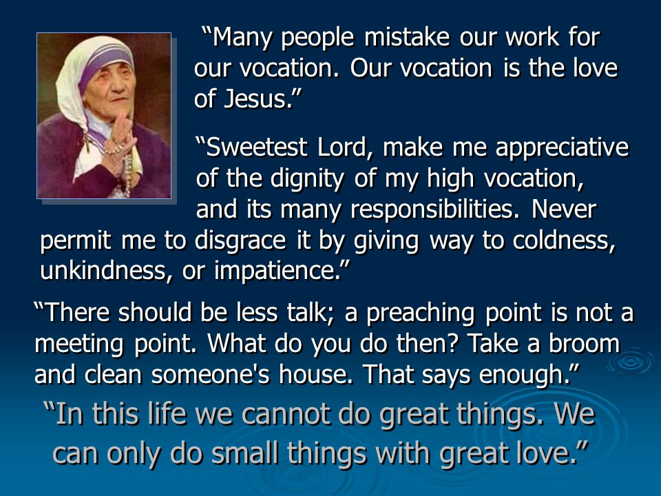 Many people mistake our work for our vocation