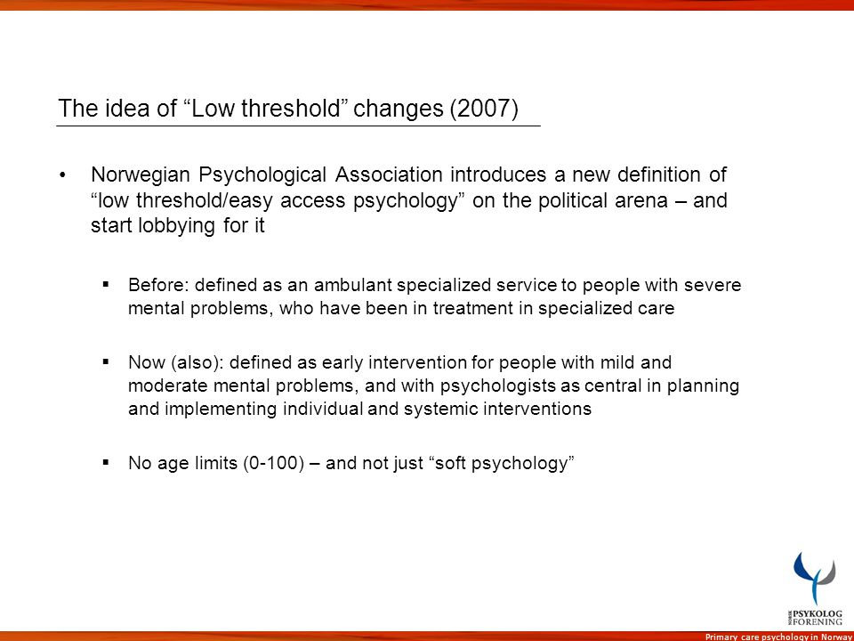 The idea of Low threshold changes (2007)