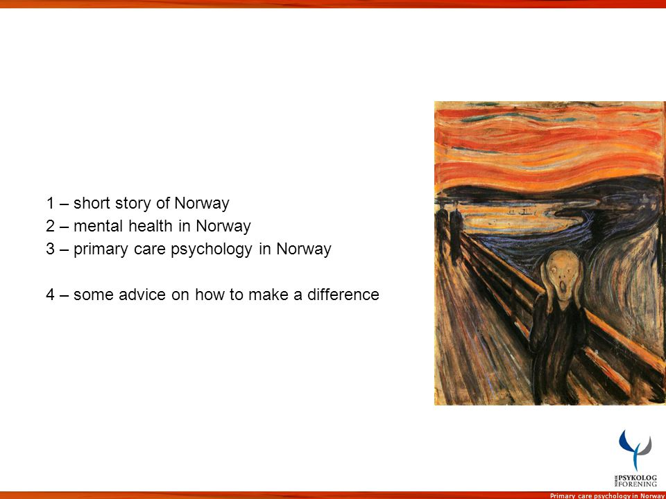 1 – short story of Norway 2 – mental health in Norway.