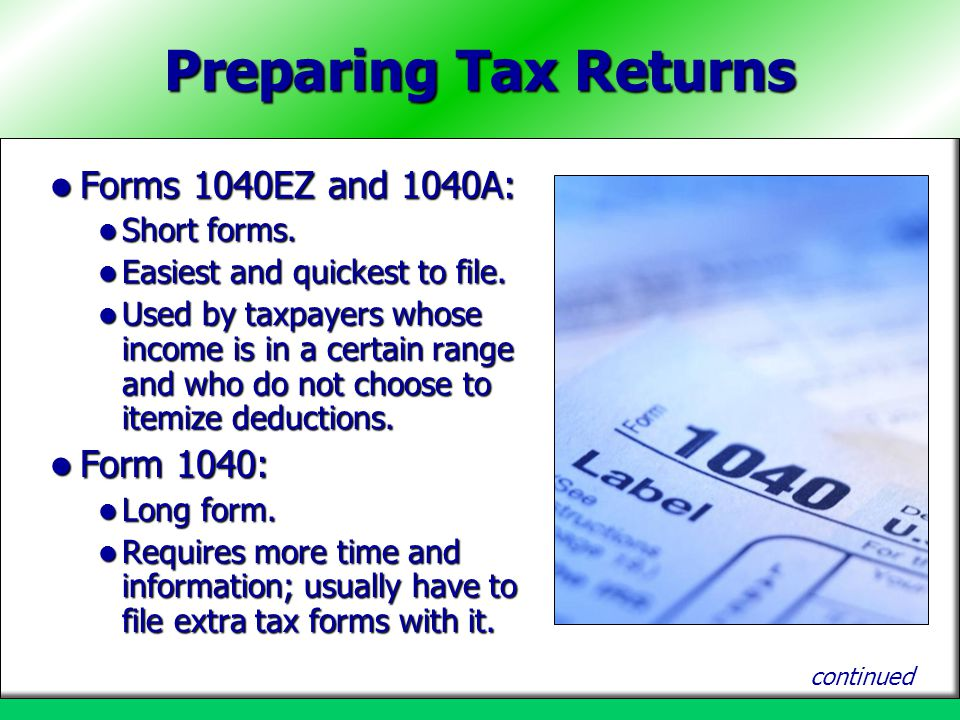 Preparing Tax Returns Forms 1040EZ and 1040A: Form 1040: Short forms.