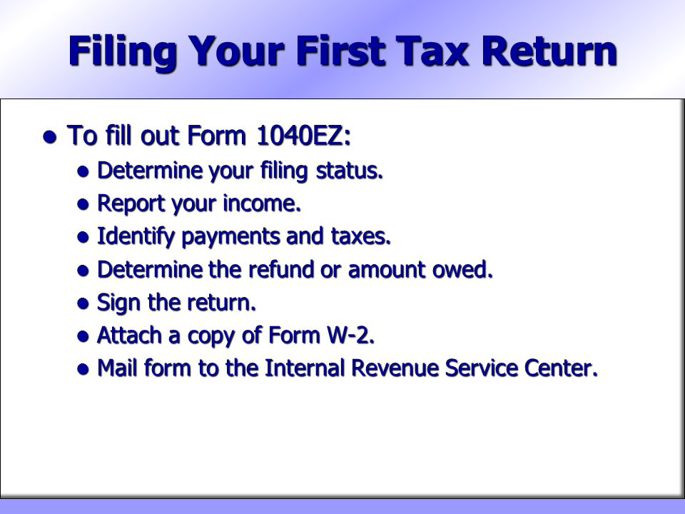 Filing Your First Tax Return
