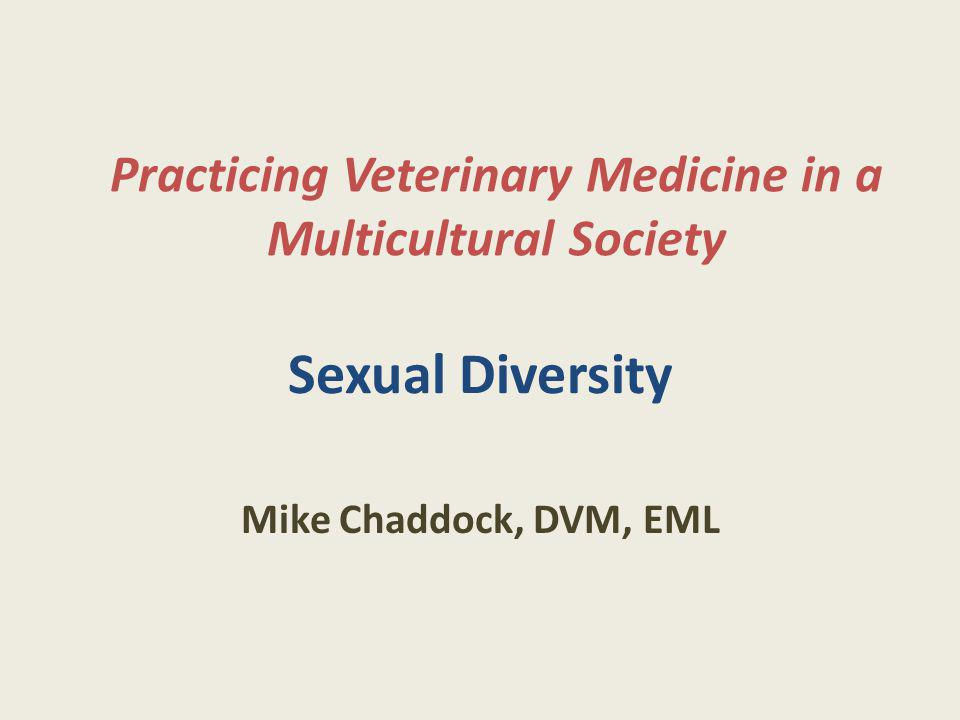 Practicing Veterinary Medicine in a Multicultural Society