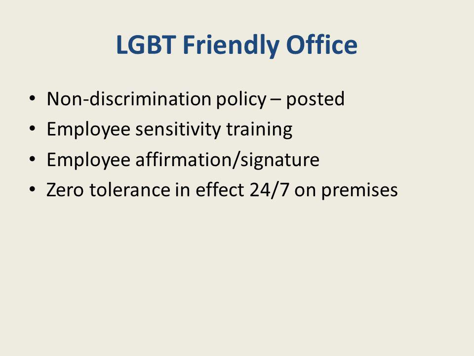 LGBT Friendly Office Non-discrimination policy – posted