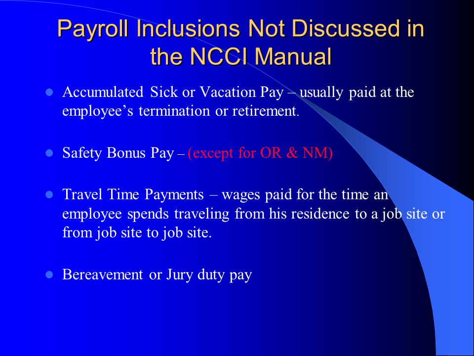 Payroll Inclusions Not Discussed in the NCCI Manual