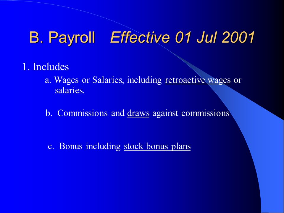 B. Payroll Effective 01 Jul 2001