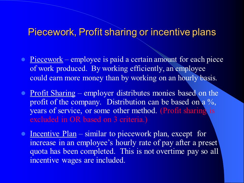 Piecework, Profit sharing or incentive plans