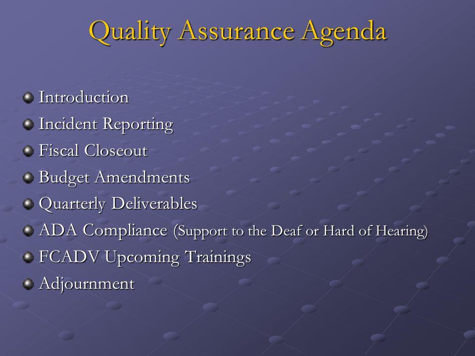 Quality Assurance Agenda