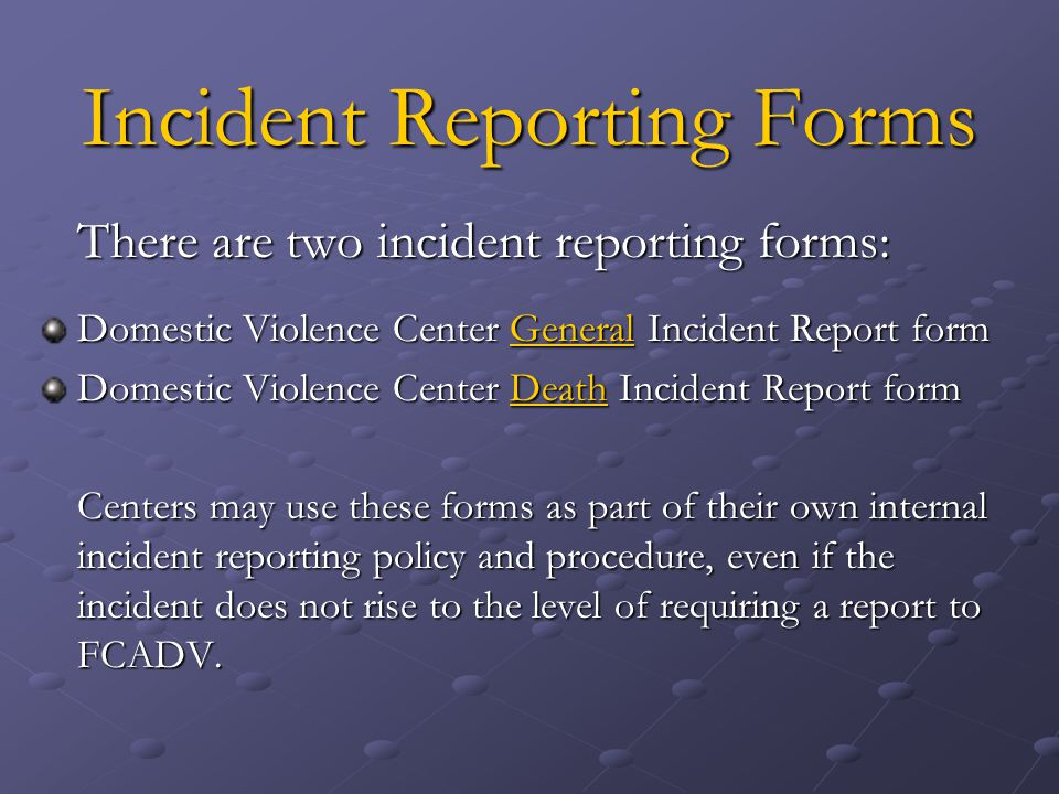 Incident Reporting Forms