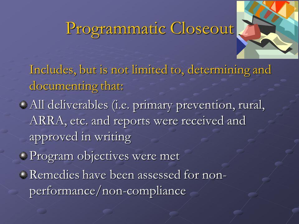 Programmatic Closeout