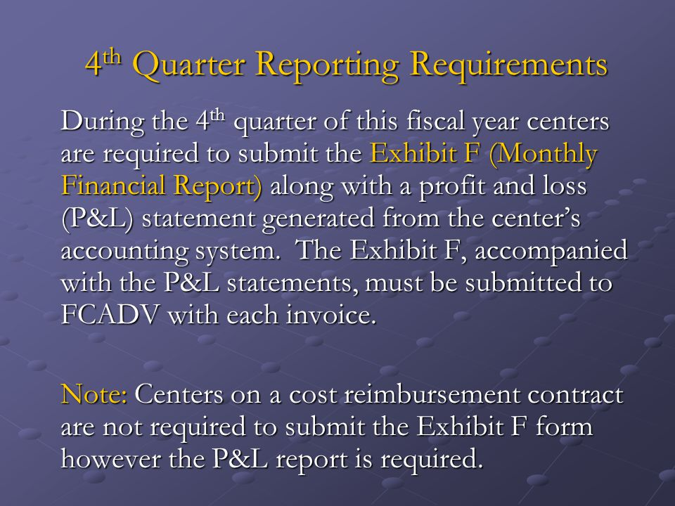 4th Quarter Reporting Requirements
