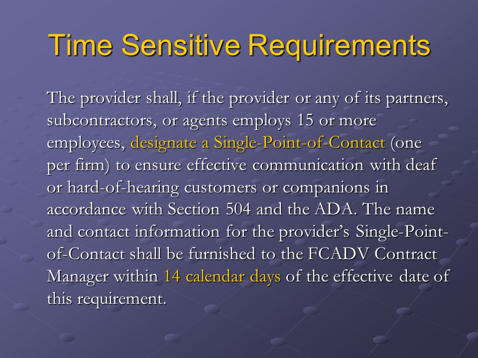 Time Sensitive Requirements
