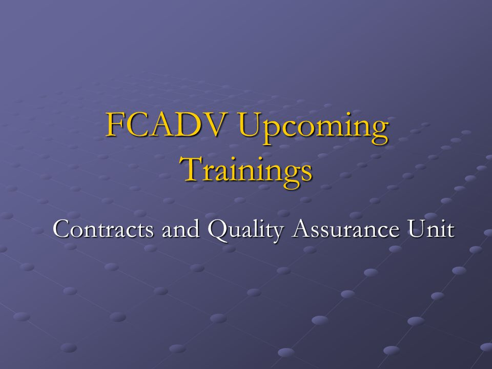 FCADV Upcoming Trainings