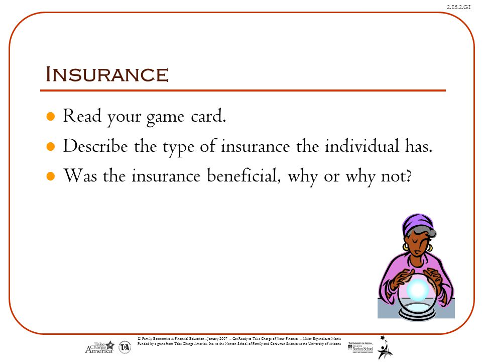 Insurance Read your game card.