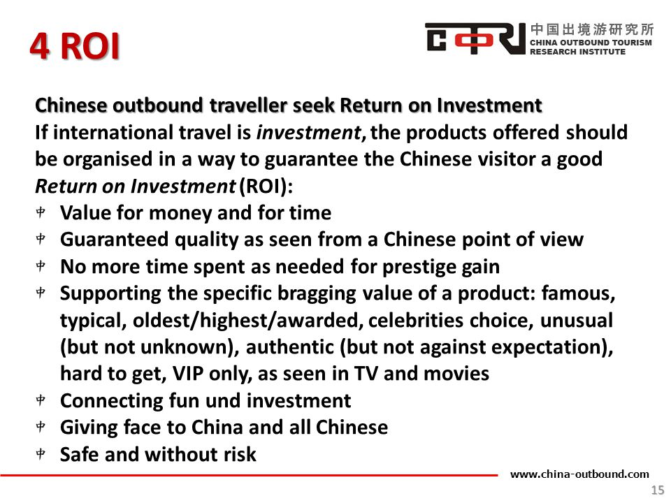 4 ROI Chinese outbound traveller seek Return on Investment