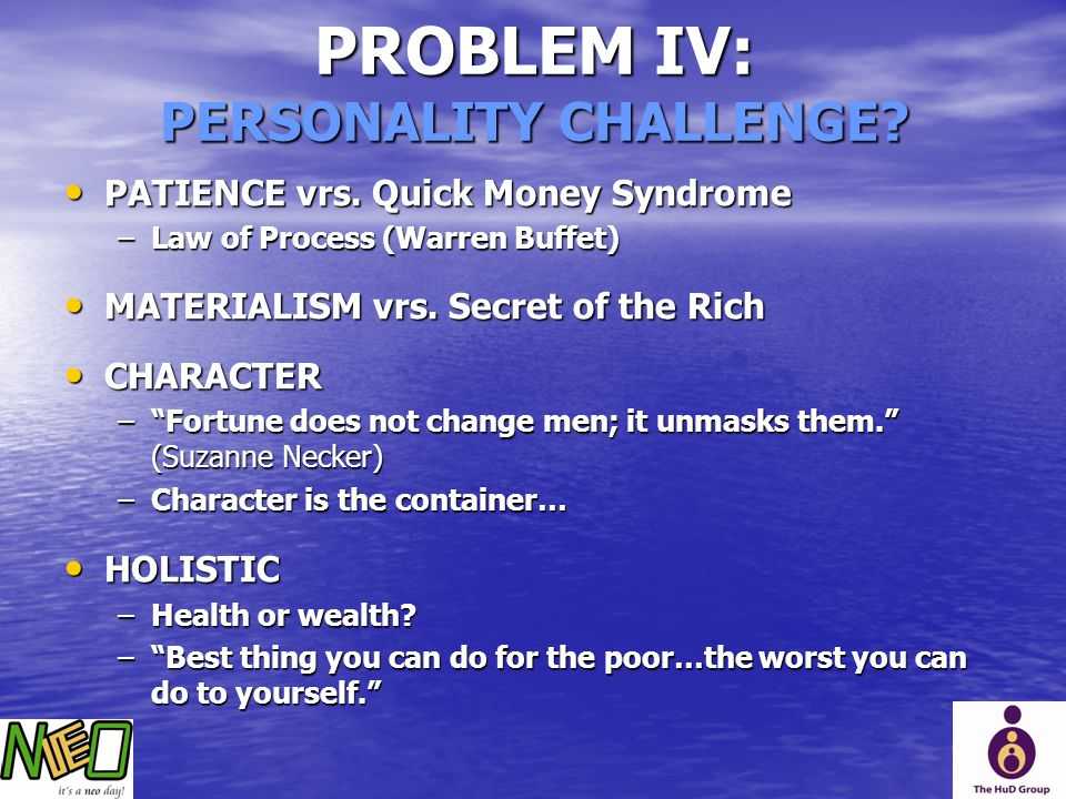 PROBLEM IV: PERSONALITY CHALLENGE